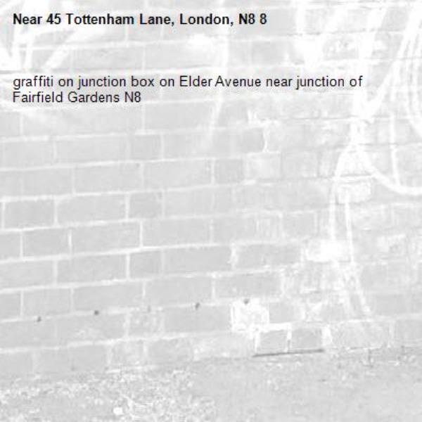 graffiti on junction box on Elder Avenue near junction of Fairfield Gardens N8-45 Tottenham Lane, London, N8 8