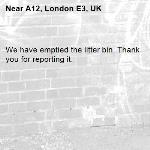 We have emptied the litter bin. Thank you for reporting it.-A12, London E3, UK