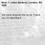 We have removed the fly-tip. Thank you for reporting it.-2 Linton Gardens, London, E6 5SQ