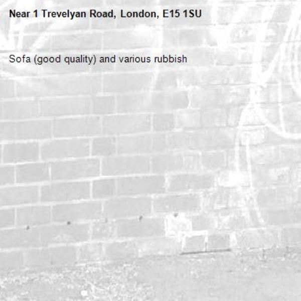Sofa (good quality) and various rubbish -1 Trevelyan Road, London, E15 1SU