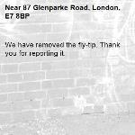 We have removed the fly-tip. Thank you for reporting it.-87 Glenparke Road, London, E7 8BP