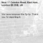 We have removed the fly-tip. Thank you for reporting it.-17 Caledon Road, East Ham, London E6 2HE, UK