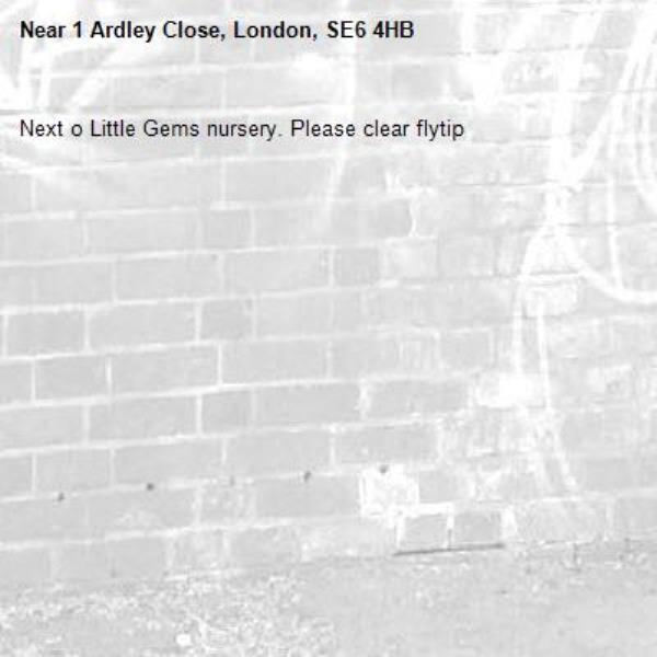 Next o Little Gems nursery. Please clear flytip-1 Ardley Close, London, SE6 4HB