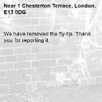 We have removed the fly-tip. Thank you for reporting it.-1 Chesterton Terrace, London, E13 0DG