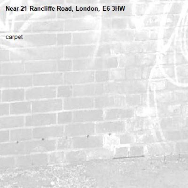 carpet-21 Rancliffe Road, London, E6 3HW