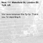 We have removed the fly-tip. Thank you for reporting it.-157 Wakefield St, London E6 1LG, UK