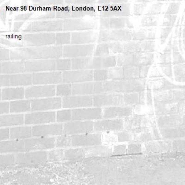 railing -98 Durham Road, London, E12 5AX