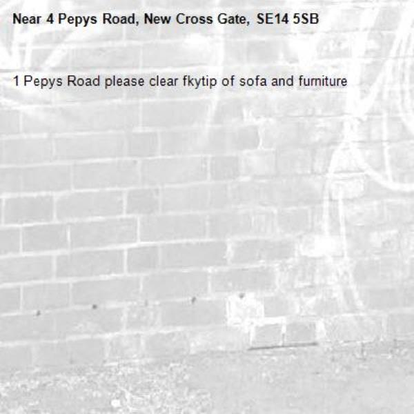 1 Pepys Road please clear fkytip of sofa and furniture-4 Pepys Road, New Cross Gate, SE14 5SB