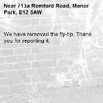 We have removed the fly-tip. Thank you for reporting it.-713a Romford Road, Manor Park, E12 5AW