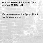 We have removed the fly-tip. Thank you for reporting it.-51 Station Rd, Forest Gate, London E7 0EU, UK