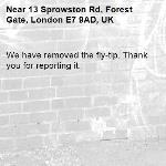 We have removed the fly-tip. Thank you for reporting it.-13 Sprowston Rd, Forest Gate, London E7 9AD, UK