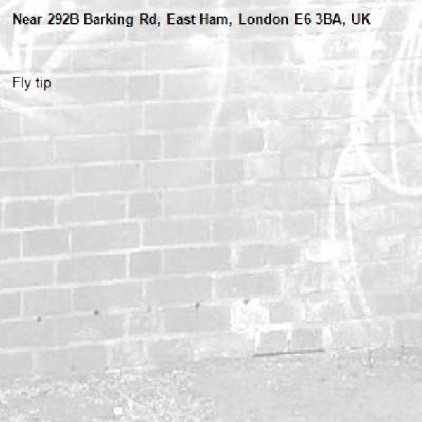 Fly tip -292B Barking Rd, East Ham, London E6 3BA, UK