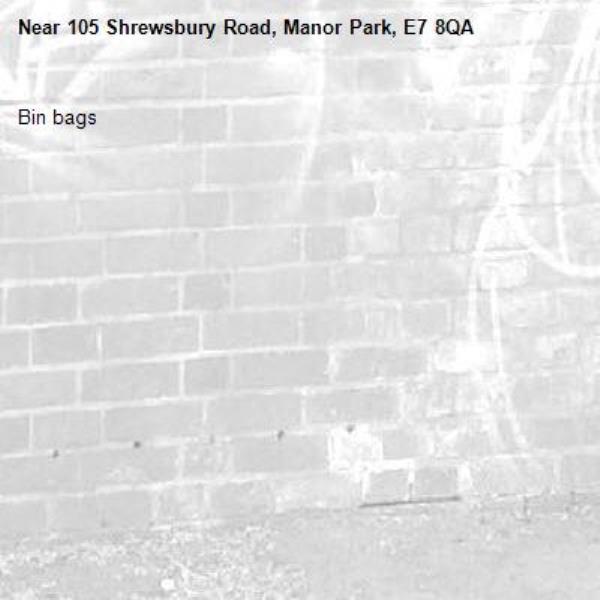 Bin bags -105 Shrewsbury Road, Manor Park, E7 8QA