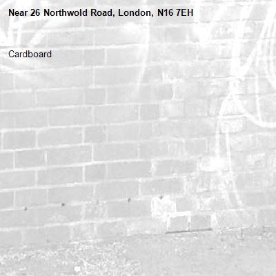Cardboard -26 Northwold Road, London, N16 7EH
