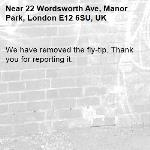 We have removed the fly-tip. Thank you for reporting it.-22 Wordsworth Ave, Manor Park, London E12 6SU, UK