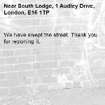 We have swept the street. Thank you for reporting it.-South Lodge, 1 Audley Drive, London, E16 1TP