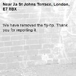 We have removed the fly-tip. Thank you for reporting it.-2a St Johns Terrace, London, E7 8BX