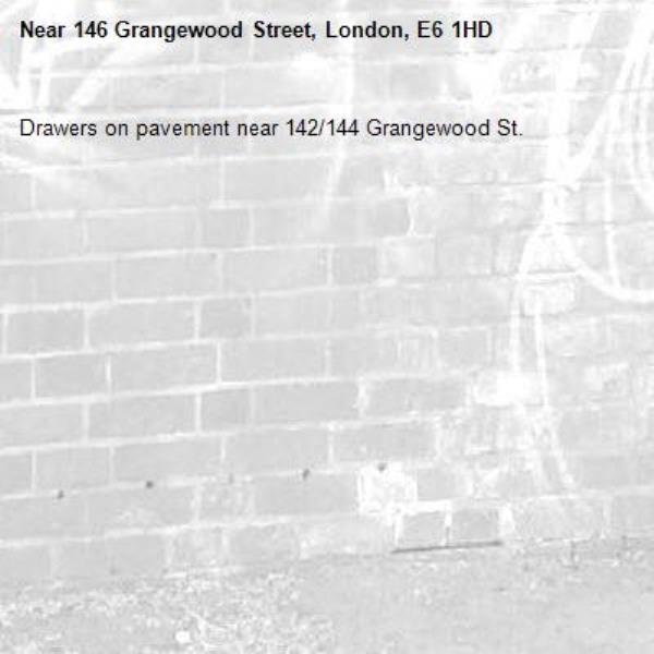 Drawers on pavement near 142/144 Grangewood St.-146 Grangewood Street, London, E6 1HD