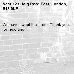 We have swept the street. Thank you for reporting it.-123 Haig Road East, London, E13 9LP