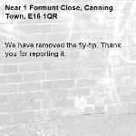 We have removed the fly-tip. Thank you for reporting it.-1 Formunt Close, Canning Town, E16 1QR