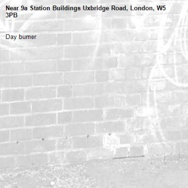 Day burner -9a Station Buildings Uxbridge Road, London, W5 3PB