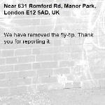 We have removed the fly-tip. Thank you for reporting it.-631 Romford Rd, Manor Park, London E12 5AD, UK