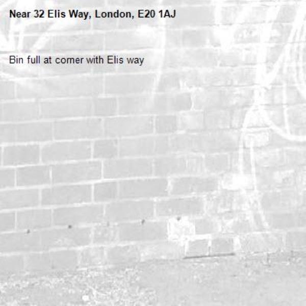 Bin full at corner with Elis way -32 Elis Way, London, E20 1AJ
