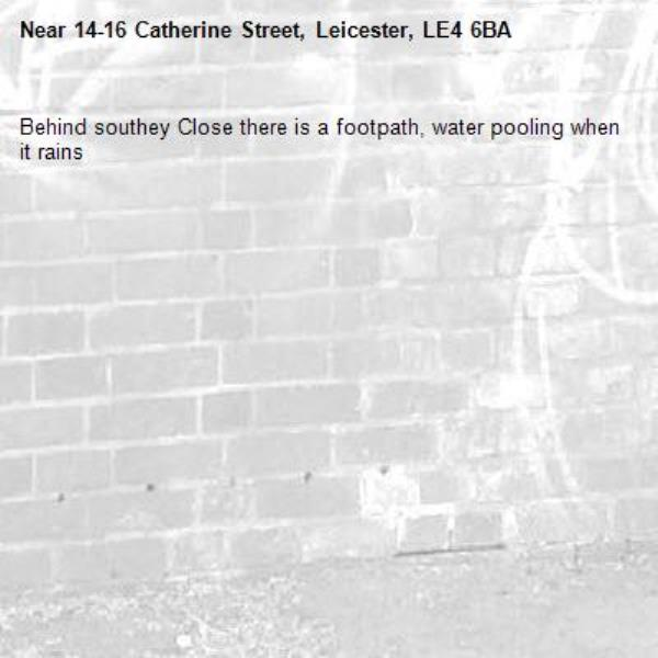 Behind southey Close there is a footpath, water pooling when it rains -14-16 Catherine Street, Leicester, LE4 6BA