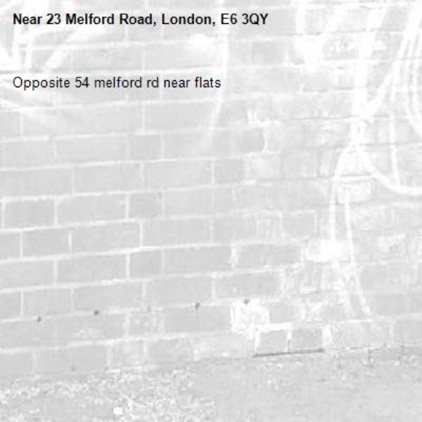 Opposite 54 melford rd near flats-23 Melford Road, London, E6 3QY