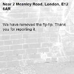 We have removed the fly-tip. Thank you for reporting it.-2 Meanley Road, London, E12 6AR