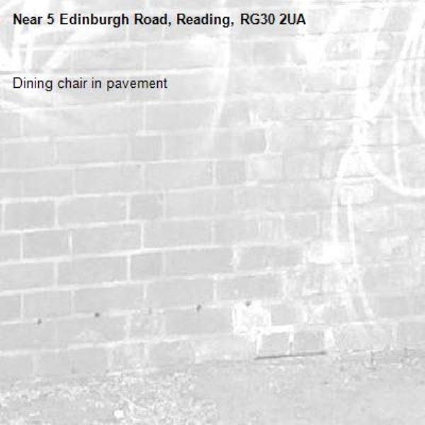 Dining chair in pavement -5 Edinburgh Road, Reading, RG30 2UA