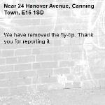 We have removed the fly-tip. Thank you for reporting it.-24 Hanover Avenue, Canning Town, E16 1SD