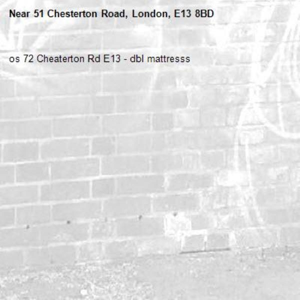 os 72 Cheaterton Rd E13 - dbl mattresss-51 Chesterton Road, London, E13 8BD