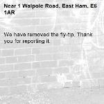 We have removed the fly-tip. Thank you for reporting it.-1 Walpole Road, East Ham, E6 1AR