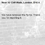 We have removed the fly-tip. Thank you for reporting it.-92 Cliff Walk, London, E16 4