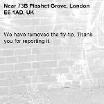 We have removed the fly-tip. Thank you for reporting it.-73B Plashet Grove, London E6 1AD, UK
