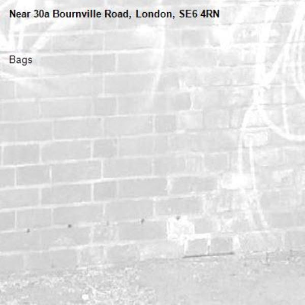 Bags -30a Bournville Road, London, SE6 4RN