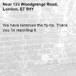 We have removed the fly-tip. Thank you for reporting it.-123 Woodgrange Road, London, E7 0HY