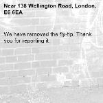 We have removed the fly-tip. Thank you for reporting it.-138 Wellington Road, London, E6 6EA