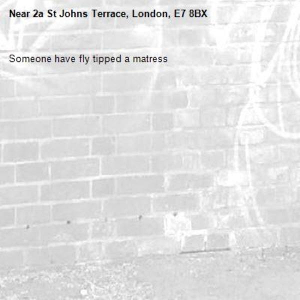 Someone have fly tipped a matress-2a St Johns Terrace, London, E7 8BX