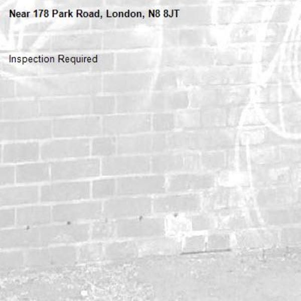 Inspection Required-178 Park Road, London, N8 8JT