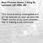 This issue is being investigated and will be resolved as soon as possible. Thank you for using Love Leicester. You're making a real difference. -Phoenix House, 1 King St, Leicester LE1 6RN, UK