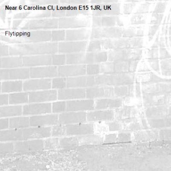 Flytipping -6 Carolina Cl, London E15 1JR, UK