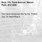 We have removed the fly-tip. Thank you for reporting it.-185 Third Avenue, Manor Park, E12 6DS