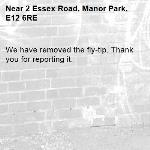 We have removed the fly-tip. Thank you for reporting it.-2 Essex Road, Manor Park, E12 6RE