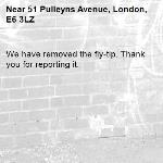 We have removed the fly-tip. Thank you for reporting it.-51 Pulleyns Avenue, London, E6 3LZ