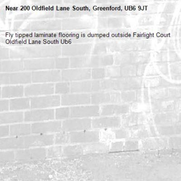 Fly tipped laminate flooring is dumped outside Fairlight Court Oldfield Lane South Ub6 -200 Oldfield Lane South, Greenford, UB6 9JT