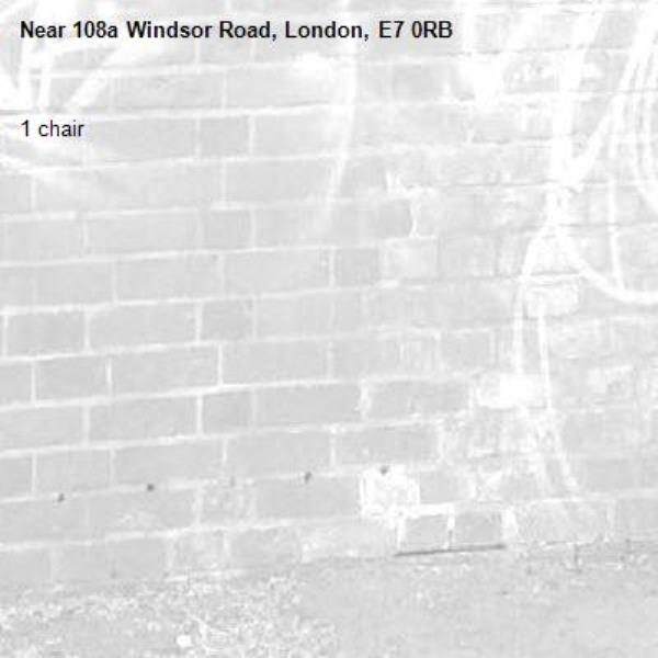 1 chair -108a Windsor Road, London, E7 0RB