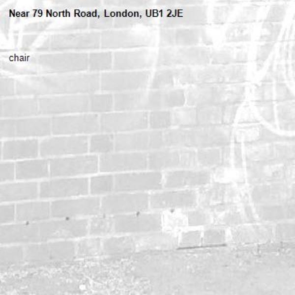 chair -79 North Road, London, UB1 2JE