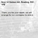 Thank you for your report, we will arrange for our contractor to attend.-58 Station Hill, Reading, RG1 1PE
